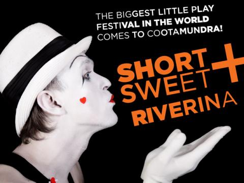 SHORT+SWEET RIVERINA – Features Two Of My 10 Minute Plays